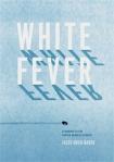 White_fever